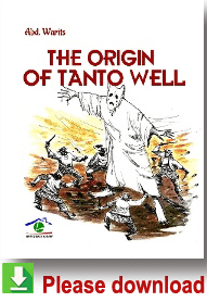 The Origin of Tanto Well
